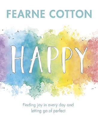 HAPPY by FERNE COTTON [2017] [BOOK] NEW - HARDCOVER - Fast & Free Delivery