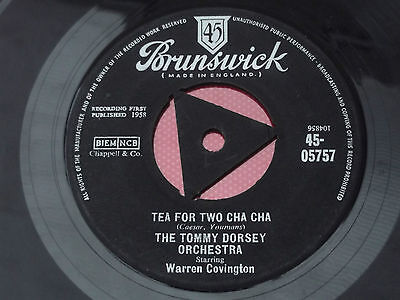 The Tommy Dorsey Orchestra : Tea For Two Cha Cha : Brunswick : 45-05757