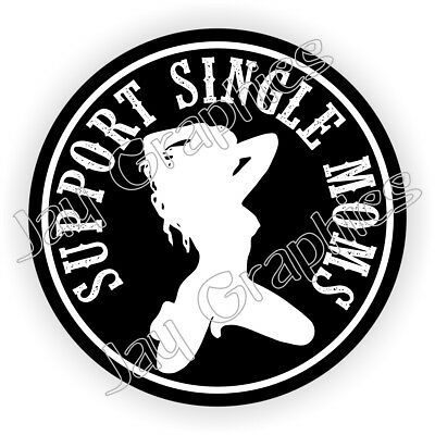 Support Single Moms Hard Hat Sticker Babe Welding Helmet Decal Stripper Exotic