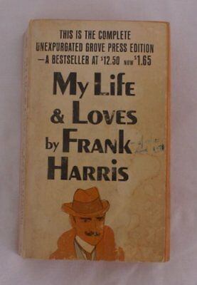 My Life Loves By Frank Harris Complete Grove Press Edition Five **brand New**