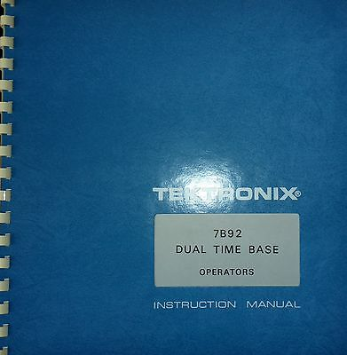 Tektronix 7B92 Operators Manual with Electrical Parts List and diagrams + Calibr