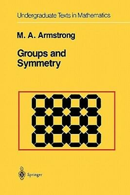 Groups and Symmetry – Mark A. Armstrong (EAN: 9781441930859)