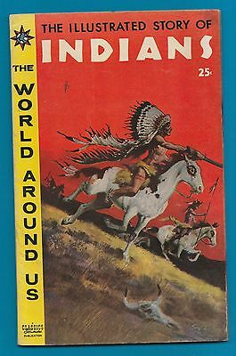 Classics Illustrated Comic 1958 The Story of Indians 80 pages RARE RARE  #922