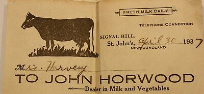 1937 NEWFOUNDLAND SIGNAL HILL - JOHN HORWOOD MILK RECEIPT - COW ADVERTISING lt37