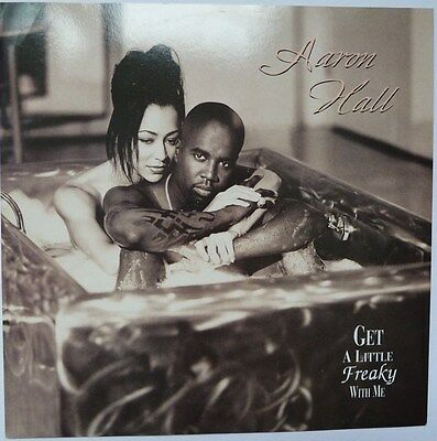"""Aaron Hall - Get A Little Freaky With Me - 12"""" Vinyl"""