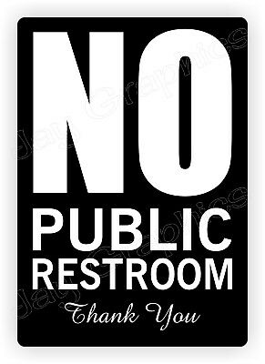 NO PUBLIC RESTROOM Vinyl Decal | Business Home Office Cafe Sign Label Sticker Bk