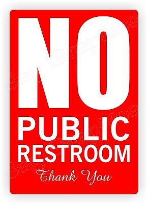 NO PUBLIC RESTROOM Vinyl Decal | Small Business Home Office Sign Label Stickers