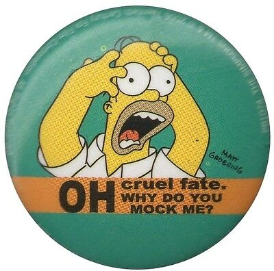 "The Simpsons Homer ""Oh cruel fate.."" Simpson 1 inch button badge Official"