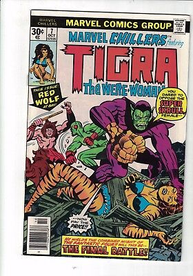 Marvel Comic Marvel Chillers TIGRA THE WERE-WOMAN VS SUPER SKRULL! no 7 Oct 1976