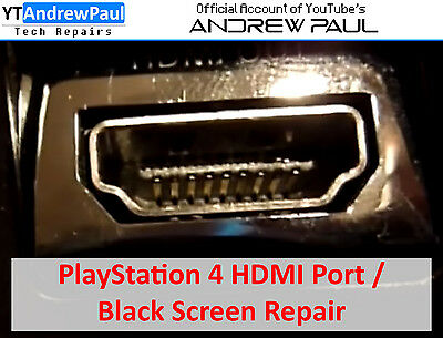 PlayStation 4 HDMI Port / Blank Screen Repair Service - YouTube's Andrew Paul