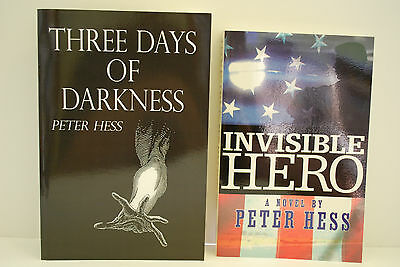 Lot of 2 Autographed Pbk by Peter Hess - Invisible Hero & Three Days of Darkness