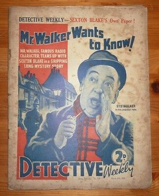 DETECTIVE WEEKLY No 318 25TH MAR 1939 MR WALKER WANTS TO KNOW ! BY ERNEST DUDLEY