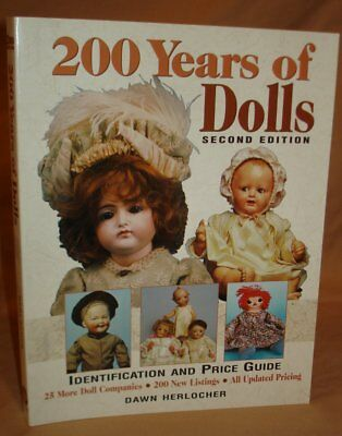 2002 SOFTCOVER 200 YEARS OF DOLLS 2nd EDT by DAWN HERLOCHER