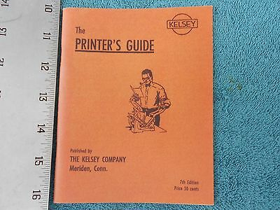 The Printer's Guide 7th Edition,The Kelsey Company, Excelsior & Victor Press