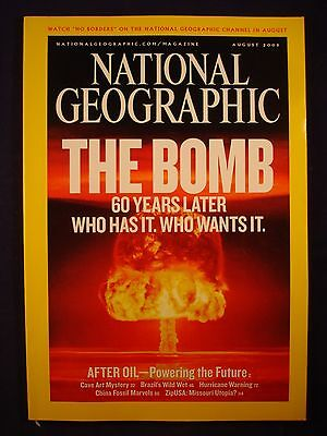 National Geographic - August 2005 - The Bomb