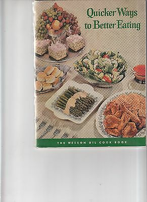 Vintage 1955 Wesson Oil Quicker Ways to Better Eating booklet
