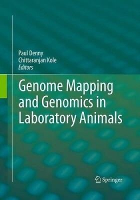 Genome Mapping and Genomics in Laboratory Animals (Genome Mapping and Genomics