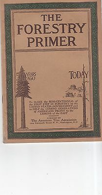 Vintage 1927 The Forestry Primer booklet 50th anniversary