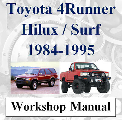 Toyota 4Runner 4 Runner Surf Hilux 1984 - 1995 Workshop Manual On Cd - The Best!
