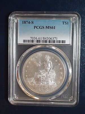 1874 S TRADE DOLLAR PCGS MS61 SAN FRANCISCO $1 Coin PRICED TO SELL NOW!