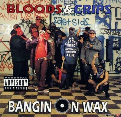 Bloods & Crips ‎– Bangin On Wax LP Mint Condition