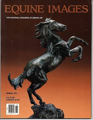 """equine Images"" The National Magazine Of Equine Art Summer 1991"