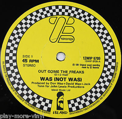 """WAS (NOT WAS) Out Come The Freaks 12"""" vinyl UK 1981 Ze 12WIP6709  plays NM"""