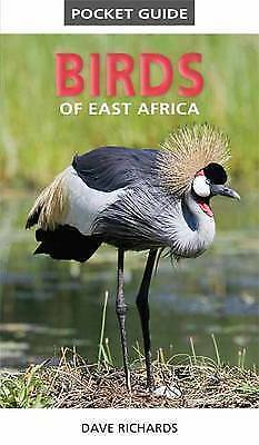 Pocket Guide: Birds of East Africa by Dave Richards (Paperback, 2016)