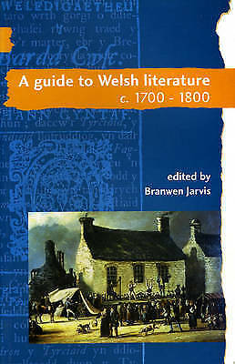A Guide to Welsh Literature: 1700-1800: v. 4: 1700-1800 by University of...