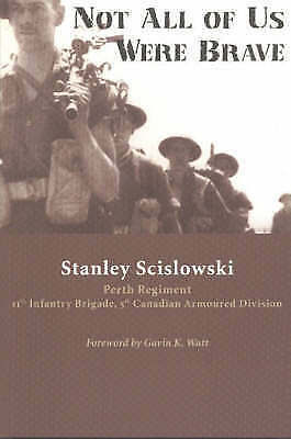 Not All of Us Were Brave by Stanley Scislowski (Paperback, 1997)