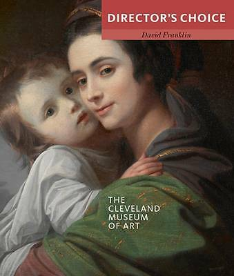 The Cleveland Museum of Art by David Franklin (Paperback, 2012)