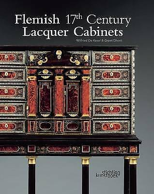Flemish 17th Century Lacquer Cabinets by Wilfried De Kesel (Hardback, 2012)