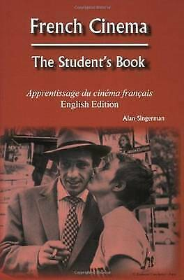 French Cinema: The Student's Book by Alan J. Singerman (Paperback, 2005)