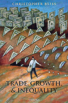 Trade, Growth, and Inequality by Christopher Bliss (Hardback, 2007)