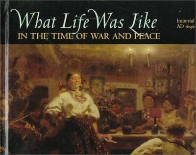 WHAT LIFE WAS LIKE IN TIME OF WAR AND PEACE IMPERIAL RUSSIA AD By Time-life NEW