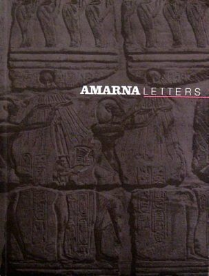 AMARNA LETTERS ESSAYS ON ANCIENT EGYPT C 1390 - 1310 BC VOL 1 **Mint Condition**