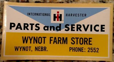 Vintage INTERNATIONAL HARVESTER Parts & Service Decal/Sticker Wynot Nebraska