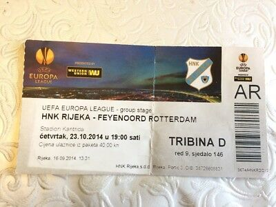 Hnk Rijeka V Feyenoord Rotterdam Europa League- October 2014- Ticket Stub