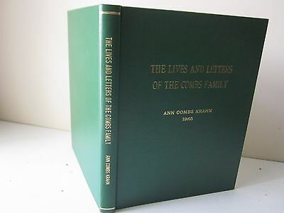 Lives and Letters of the Combs Family by Ann Combs Krahn 1985 SIGNED Limited Ed
