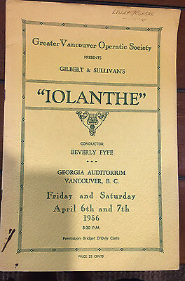 "Old Greater Vancouver Operatic Society Program ""Iolanthe"" April 6th & 7th 1956"
