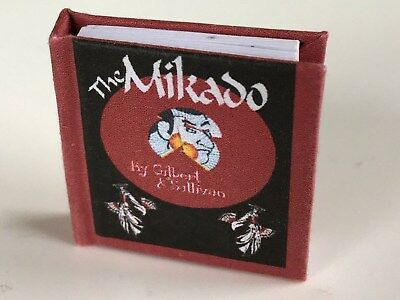 The Mikado by Gilbert and Sullivan 1/12th scale book