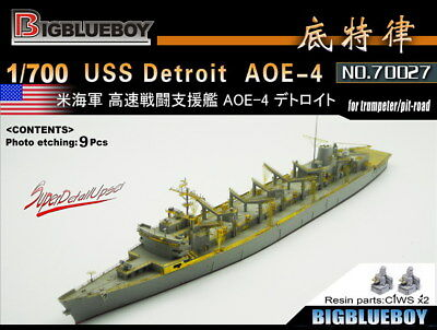 Bigblueboy PE 1/700 USS Detroit AOE-4 (for Trumpeter/Pit-road) 70027