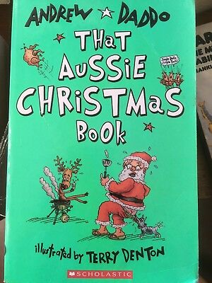 That Aussie Christmas Book, By Andrew Daddo, P/B GC