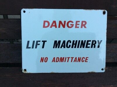 Original Vintage 'DANGER LIFT MACHINERY NO ADMITTANCE' enamel sign