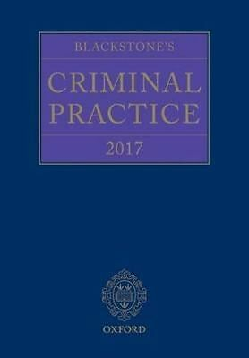 Blackstone's Criminal Practice: 2017 by Oxford University Press (Multiple copy p