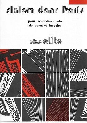 Partition accordéon - Bernard Laroche - Slalom dans Paris