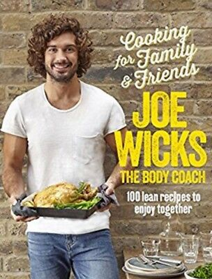 Joe Wicks - Cooking for Family and Friends 100 recipes PDF (Read Description)