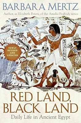 RED LAND BLACK LAND DAILY LIFE IN ANCIENT EGYPT By Mertz Barbara - Hardcover NEW