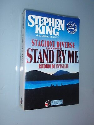 Stephen King  – Stagioni Diverse - Stand By Me