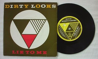 "Dirty Looks - Lie To Me - A1/b1 - 7"" Vinyl"